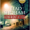 Liad Shoham: Konfrontation