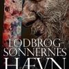 Lasse Holm: Lodbrogsønnernes hævn