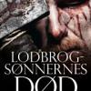 Lasse Holm: Lodbrogsønnernes død