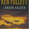 Ken Follett: London kalder
