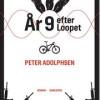 Peter Adolphsen: År 9 efter Loopet