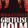 Gretelise Holm: Møgkællinger