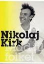 Nikolaj Kirk: Mad til folket