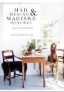 Anette Harbech Olesen: Mad, mening & magiske øjeblikke