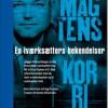 Jesper Øhlenschlæger: Magtens korridor – en iværksætters bekendelser
