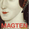 Hilary Mantel: Magten – Anne Boyles fald