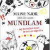 Maise Njor: Mit liv som mundlam – og hvordan man lærer at sige fra