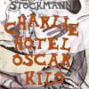 Maise Njor & Camilla Stockmann: Charlie.Hotel.Oscar.Kilo