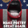 Chris Felt: Make poetry great again