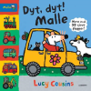 Lucy Cousins: Dyt, dyt! Malle