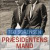 Ted Sorensen: Præsidentens mand