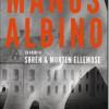 Søren & Morten Ellemose: Manus albino