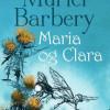Muriel Barbery: Maria og Clara