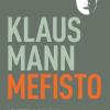 Klaus Mann: Mefisto