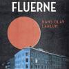 Hans Olav Lahlum: Menneskefluerne