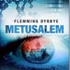 Flemming Dyrbye: Metusalem