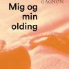 Pierre Gagnon: Mig og min olding