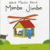 Jakob Martin Strid: Mimbo Jimbo