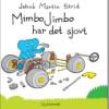 Jakob Martin Strid: Mimbo Jimbo har det sjovt