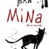 Anne-Caroline Pandolfo og Terkel Risbjerg: Mina – Et liv som kat