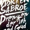Morten Sabroe: Drengen der løb med Gud