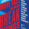 Jonathan Taplin: Move fast and break things