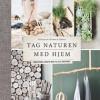 Pia Krøyer og Christina B Kjeldsen: Tag naturen med hjem