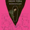 Gabrielle Wittkop: Nekrofilen
