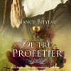 Nancy Bilyeau: De tre profetier