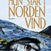 Nina Kreutzmann Jørgensen: Hun står i nordenvind