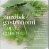 Bent Christensen og Claes Bech-Poulsen: Ny nordisk gastronomi