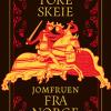 Tore Skeie: Jomfruen fra Norge