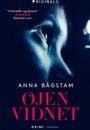 Anna Bågstam: Øjenvidnet