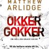 Matthew Arlidge: Okker Gokker