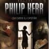 Philip Kerr: Om døde ej opstår