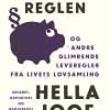 Hella Joof: Papmachéreglen (og andre glimrende leveregler fra livets lovsamling)