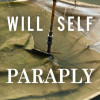 Will Self: Paraply