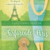 Alexandra Potter: Forførende Paris