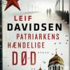 Leif Davidsen: Patriarkens hændelige død