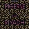 Rajaa Alsanea: Pigerne fra Riyadh