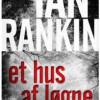 Ian Rankin: Et hus af løgne