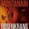 Richard Montanari: Rosenkrans Mordene