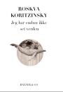 Roskva Koritzinsky: Jeg har endnu ikke set verden