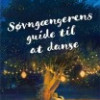 Mira Jacob: Søvngængerens guide til at danse