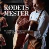 Jane Kjølbye: Kødets mester
