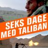 Nagieb Khaja: Seks dage med Taliban