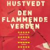 Siri Hustvedt: Den flammende verden