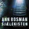 Ann Rosman: Sjælekisten