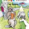 Arne Holst: Skæve Anton og dyrene