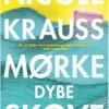 Nicole Krauss: Mørke dybe skove